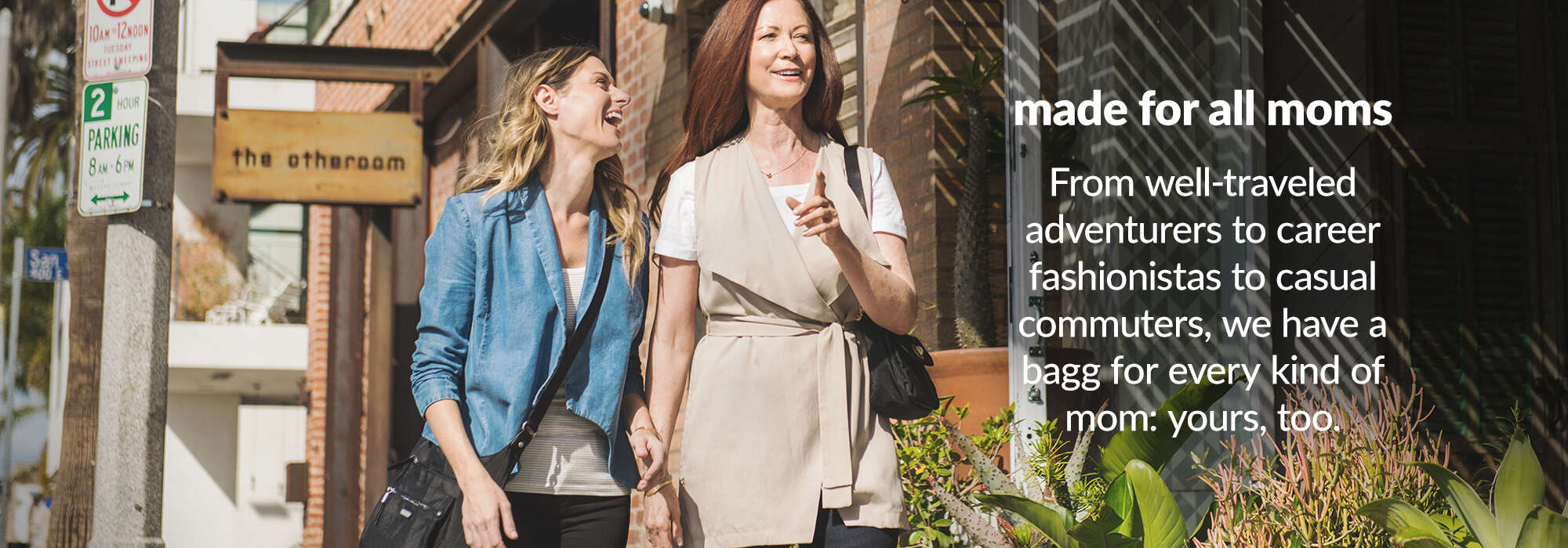 'made for all moms: from well-traveled adventures to career fashionistas to causal commuters