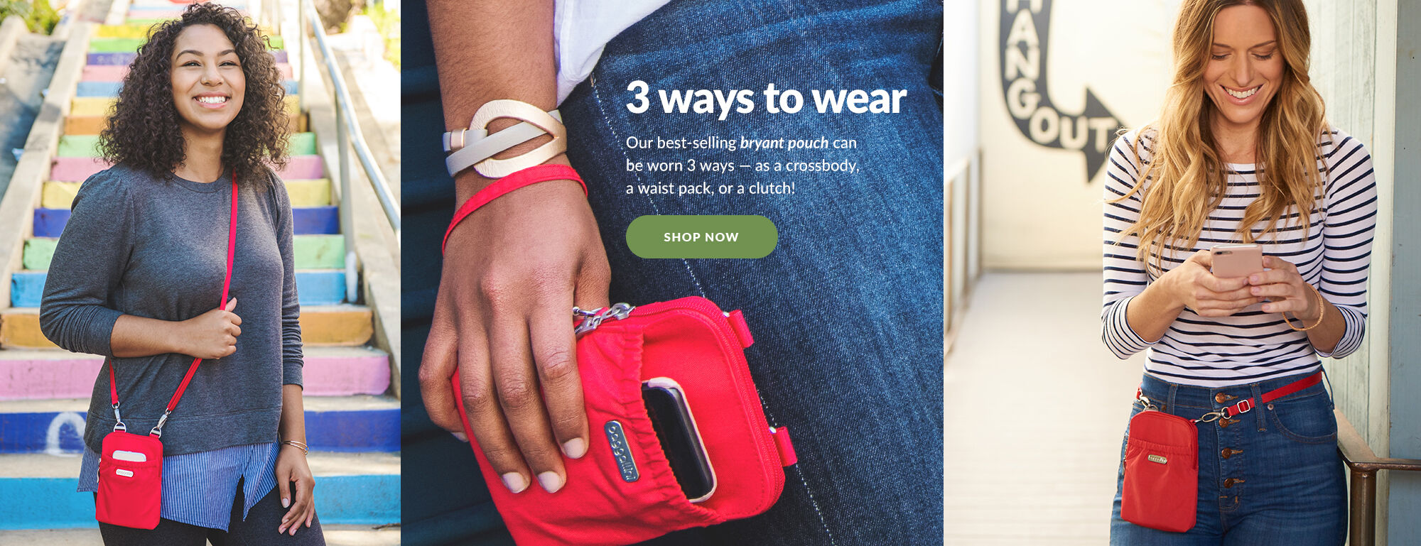 '3 ways to wear. Our best-selling bryant pouch can be worn 3 ways - as a crossbody