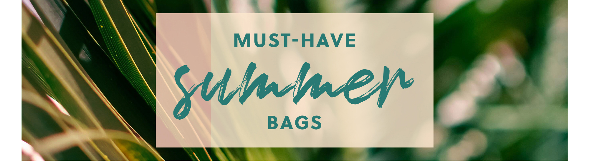 must-have summer bags